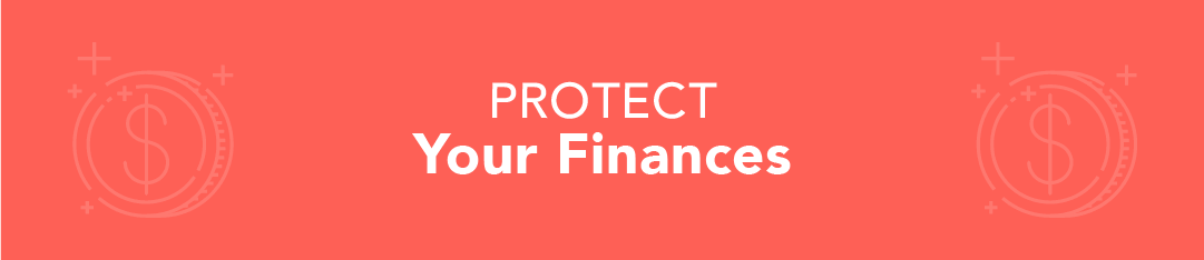 Protect Your Finances