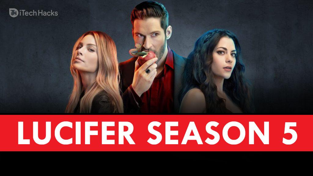 Watch Lucifer Season 5 - Release Date, Rumors, Download