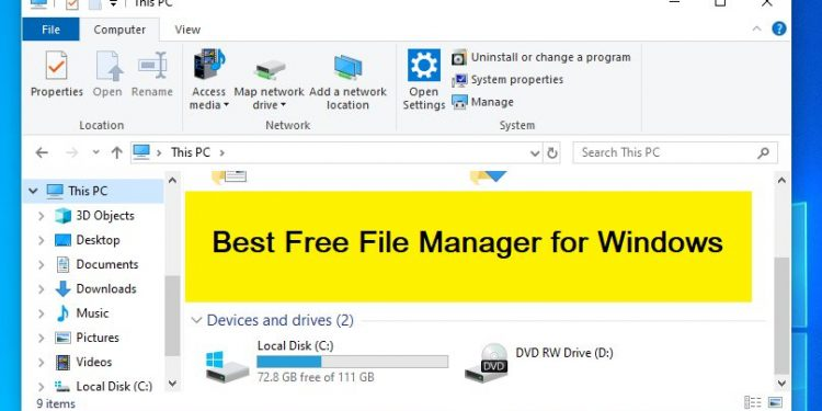 Best File Manager For Windows