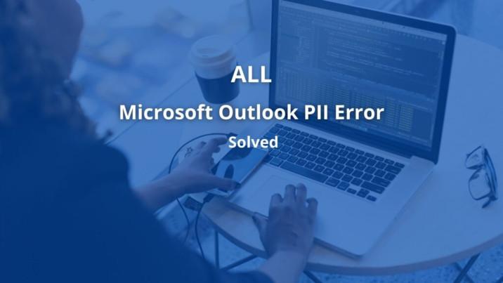 Microsoft-Outlook Pii Error