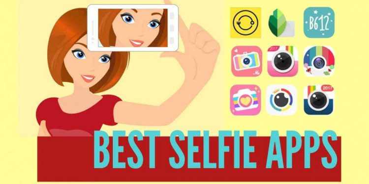 Top 10 Best Android Apps For Taking Selfies