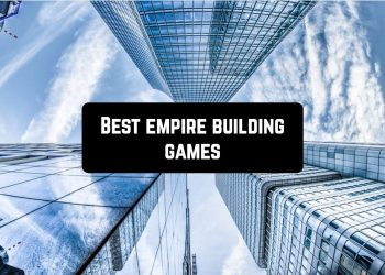 Best Empire Building Games for Android