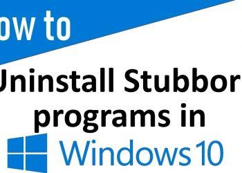 How to Uninstall Stubborn Programs on Windows 10