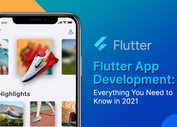 Flutter App Development in 2021