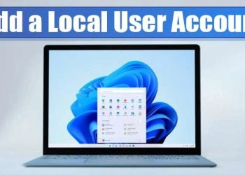 How to Add a Local User Account On Windows 11