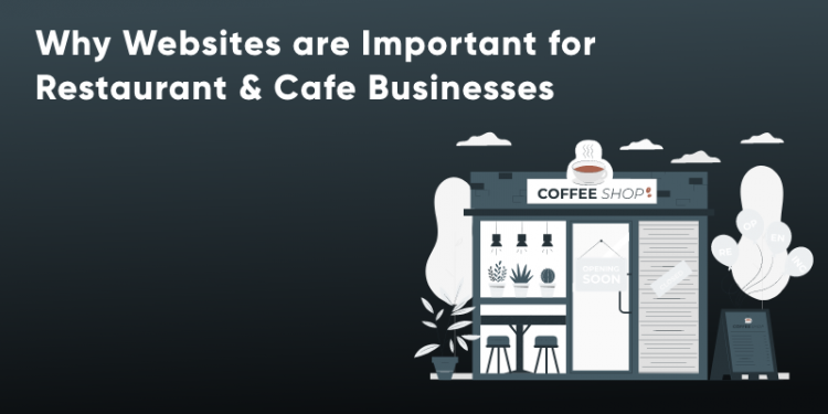 How to Create a Website for Restaurant & Cafe Business?